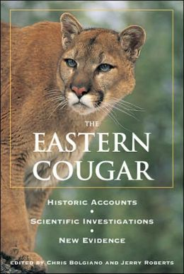 Eastern Cougar: Historic Accounts, Scientific Investigations, and New Evidence