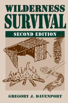 Wilderness Survival: 2nd Edition