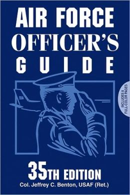 Air Force Officer's Guide: 35th Edition