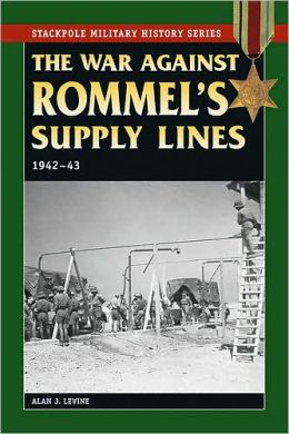 The War Against Rommel's Supply Lines, 1942-43