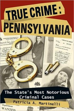 True Crime Pennsylvania