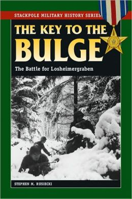 The Key To The Bulge: The Battle For Losheimergraben