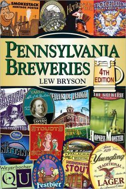 Pennsylvania Breweries: 4th Edition