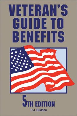 Veteran's Guide to Benefits: 5th Edition