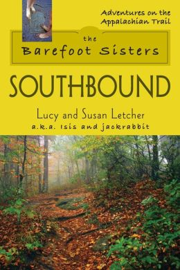 Barefoot Sisters Southbound, The