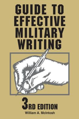 Guide to Effective Military Writing 3rd Edition