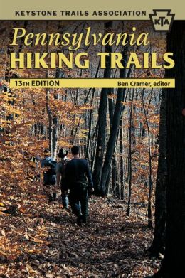 Pennsylvania Hiking Trails: 13th Edition