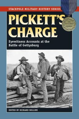 Pickett's Charge: Eyewitness Accounts at the Battle of Gettysburg