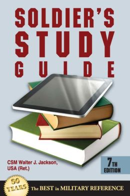 Soldier's Study Guide: 7th Edition