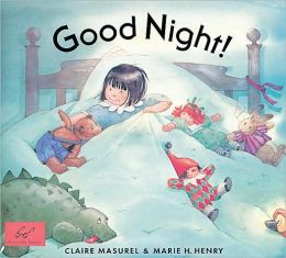 Good Night! Board Book