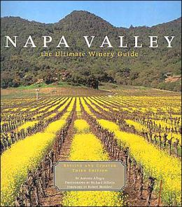 Napa Valley: The Ultimate Winery Guide