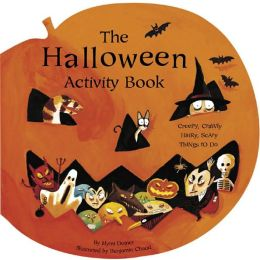 The Halloween Activity Book: Creepy, Crawly, Hairy, Scary Things to Do