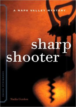 Sharpshooter (Sunny McCoskey Napa Valley Series #1)