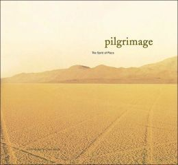 Pilgrimage: The Spirit of Place