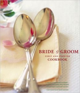 Bride & Groom First and Forever Cookbook