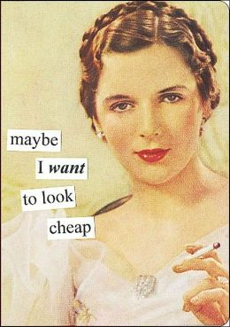 Maybe I Want to Look Cheap Journal
