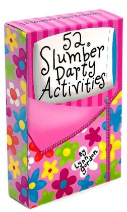 52 Slumber Party Activities