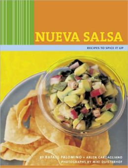 Nueva Salsa: Recipes to Spice It Up