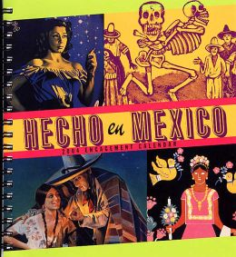 2004 Made in Mexico / Hecho En Mexico Weekly Engagement Calendar