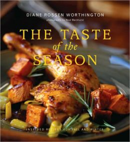 The Taste of the Season: Inspired Recipes for Fall and Winter