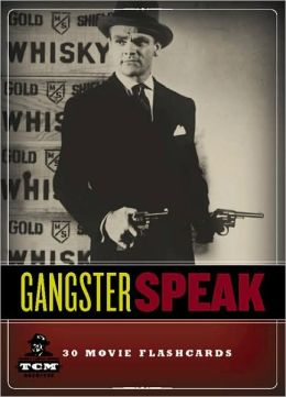 Gangster Speak: 30 Movie Flashcards