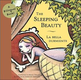 The Sleeping Beauty/La Bella Durmiente