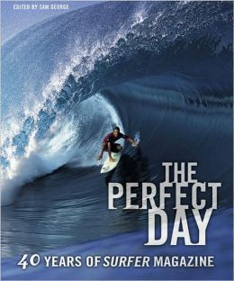 The Perfect Day: 40 Years of Surfer Magazine