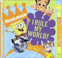 I Rule My World!: A Book About You by You!