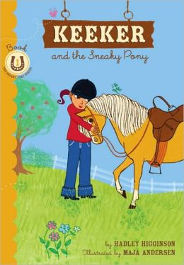 Keeker and the Sneaky Pony (Sneaky Pony Series #1)