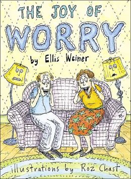 The Joy of Worry