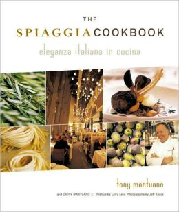 The Spiaggia Cookbook: Eleganza Italiana in Cucina