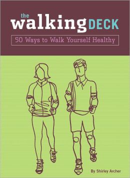 The Walking Deck: 50 Ways to Walk Yourself Healthy