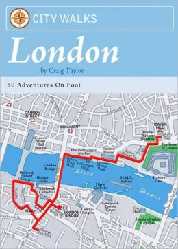 City Walks: London: 50 Adventures on Foot