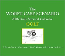 2006 Worst Case Scenario Golf Box Calendar