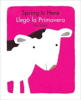 Spring Is Here / Llegó la Primavera