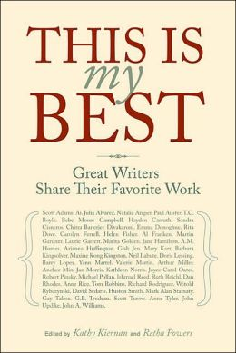 This Is My Best: Great Writers Share Their Favorite Work