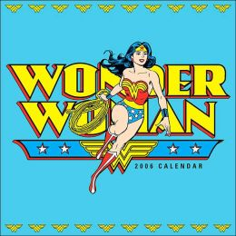 2006 Wonder Woman Wall Calendar