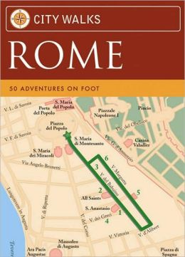City Walks: Rome: 50 Adventures on Foot