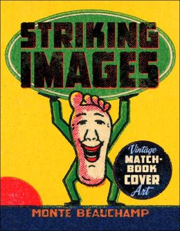 Striking Images: Vintage Matchbook Cover Art