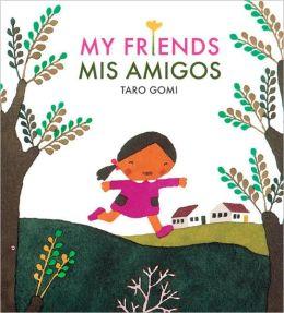 My Friends / Mis Amigos