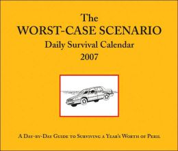 2007 Worst Case Scenario Daily Survival Box Calendar