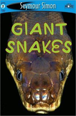 Giant Snakes (SeeMore Readers: Level 2 Series)
