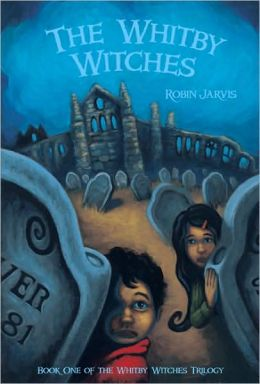 The Whitby Witches: Book One of the Whitby Witches Trilogy