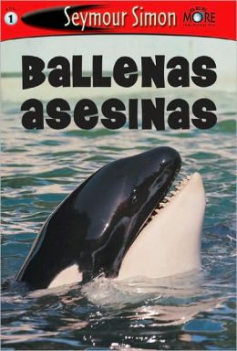 Ballenas asesinas (SeeMore Readers: Level 1 Series)