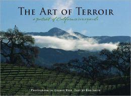 The Art of Terrior: A Portrait of California Vineyards