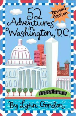 52 Adventures in Washington D.C.
