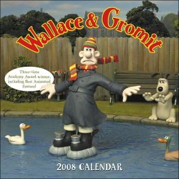 Wallace & Gromit 2008 Wall Calendar