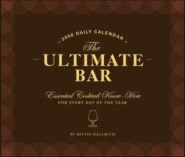 2008 Daily Calendar: Ultimate Bar