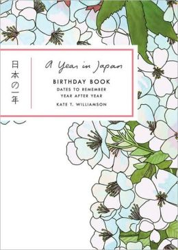A Year in Japan Birthday Book: Dates to Remember Year After Year