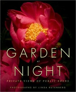 The Garden at Night: Private Views of Public Edens